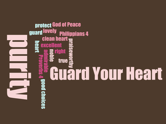 Guard Your Heart: A Childrens Lesson on Purity